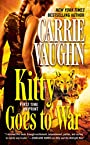 Kitty Goes to War (Kitty Norville) - Carrie Vaughn