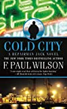 Wilson, F. Paul: Cold City (Repairman Jack: Early Years Trilogy)