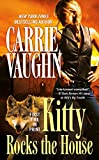 Vaughn, Carrie: Kitty Rocks the House (Kitty Norville)