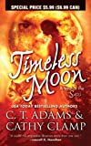 Adams, C. T.: Timeless Moon (Tales of the Sazi)