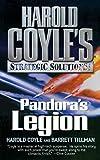 Coyle, Harold: Pandora's Legion (Harold Coyle's Strategic Solutions, Inc.)