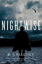 Nightwise by R. S. Belcher