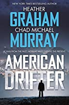 American Drifter: A Thriller by Heather…