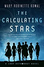 The Calculating Stars by Mary Robinette…