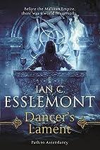Dancer's Lament by Ian C. Esslemont