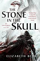 The Stone in the Skull: The Lotus Kingdoms,…