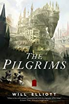 The Pilgrims: A Novel (The Pendulum Trilogy)…