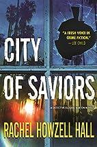 City of Saviors by Rachel Howzell Hall
