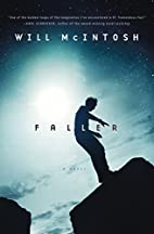 Faller: A novel by Will Mcintosh