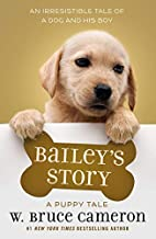 Bailey's Story: A Dog's Purpose…