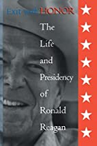 Exit With Honor: The Life and Presidency of…