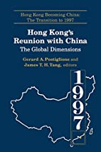 Hong Kong's Reunion With China: The…