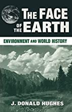 The Face of the Earth: Environment and World…