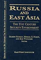 Russia and East Asia : the 21st century…