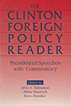 The Clinton Foreign Policy Reader:…