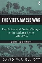 The Vietnamese War: Revolution and Social…