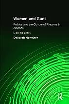 Women & Guns: Politics and the Culture of…