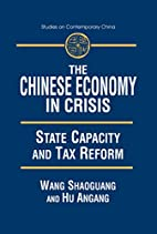 The Chinese Economy in Crisis: State…