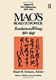 Hodes, Nancy Jane: Mao's Road to Power: Revolutionary Writings 1912-1949 New Democracy (1939-1941)