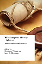 The European History Highway: A Guide to…