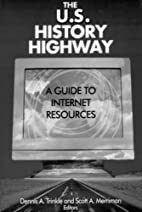 The U.S. History Highway: A Guide to…