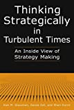 Zell, Deone: Thinking Strategically in Turbulent Times: An Inside View of Strategy Making