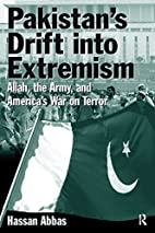 Pakistan's Drift Into Extremism: Allah,…