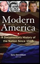 Modern America: A Documentary History of the…