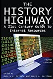 Dennis A. Trinkle: The History Highway: A 21st-century Guide to Internet Resources