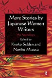 Kyoko Selden: More Stories by Japanese Women Writers: An Anthology