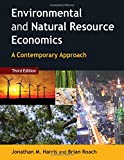 Harris, Jonathan: Environmental and Natural Resource Economics: A Contemporary Approach