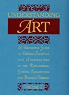 Understanding Art: A Reference Guide to…