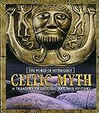 Celtic Myth by James Harpur