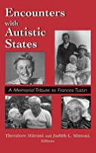 Encounters with autistic states : a memorial…
