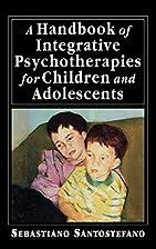 A Handbook of Integrative Psychotherapies…