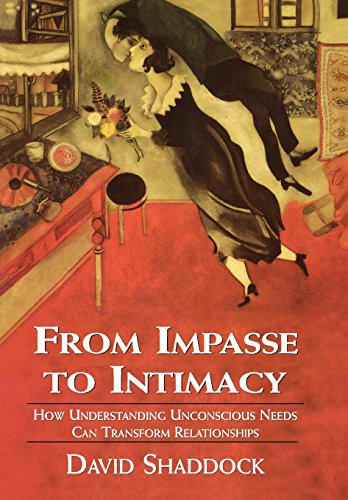 from-impasse-to-intimacy-how-understanding-unconscious-needs-can-transform-relationships