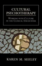 Cultural Psychotherapy: Working With Culture…