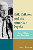 Erik Erikson and the American Psyche: Ego,…