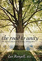 The ||Road to Unity in Psychoanalytic Theory…