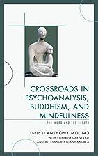 Crossroads in Psychoanalysis, Buddhism, and…