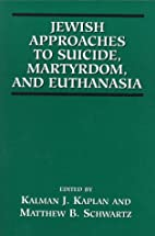 Jewish Approaches to Suicide, Martyrdom, and…
