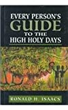 Isaacs, Ronald H.: Every Person's Guide to the High Holy Days
