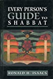 Isaacs, Ronald H.: Every Person's Guide to Shabbat