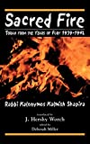 Miller, Deborah: Sacred Fire: Torah from the Years of Fury 1939-1942