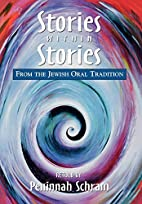 Stories within Stories: From the Jewish Oral…