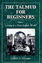 The Talmud for Beginners, Volume 3: Living…