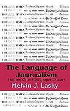 The language of journalism, Volume 1 :…