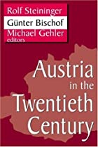 Austria in the Twentieth Century (Studies in…