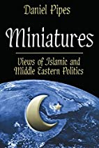 Miniatures: Views of Islamic and Middle…