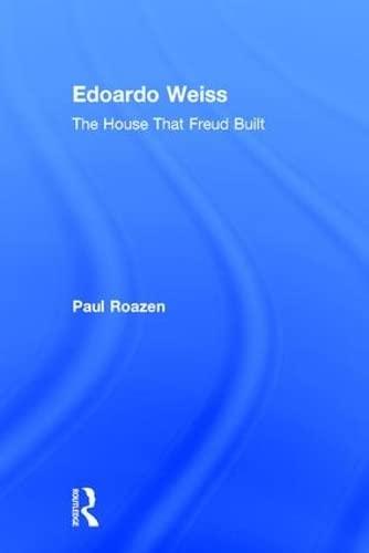 edoardo-weiss-the-house-that-freud-built